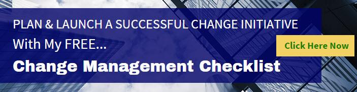 Checklist for a successful change initiative.