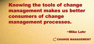 Change management planning tools help us drive change forward.