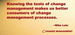 Change management planning tools help us drive change forward.