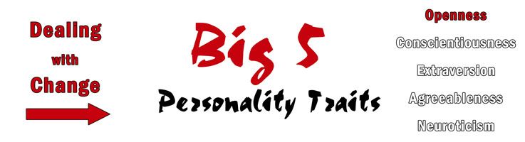 Openness and change, how the Big 5 Personality Traits react.