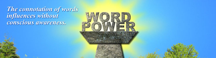 Importance Of Connotation In Word Choice To Influence