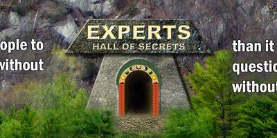 Most Blasphemous Secret About Experts