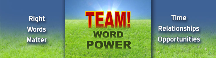 Choosing The Right Words For Driving Teamwork Among Employees