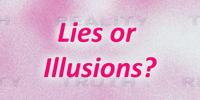 Seeing people's illusions as lies creates needless conflict.
