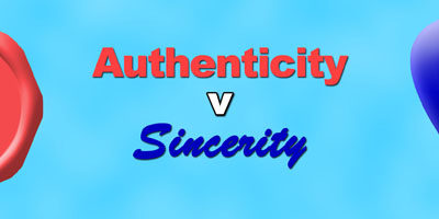 Difference Between Authenticity And Sincerity
